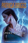 Smoke Bitten (A Mercy Thompson Novel)